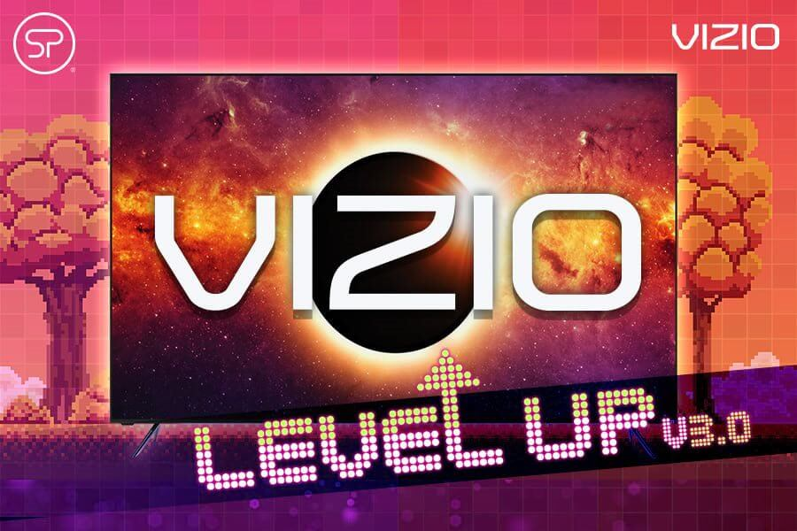 VIZIO: Level Up 3.0