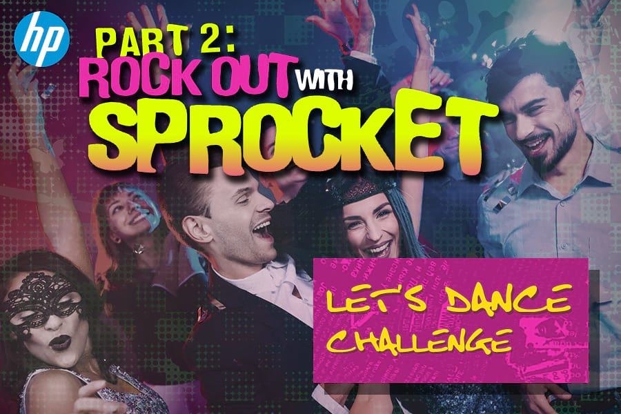 HP Let's Dance Challenge: Part 1 - Rock Out with Sprocket