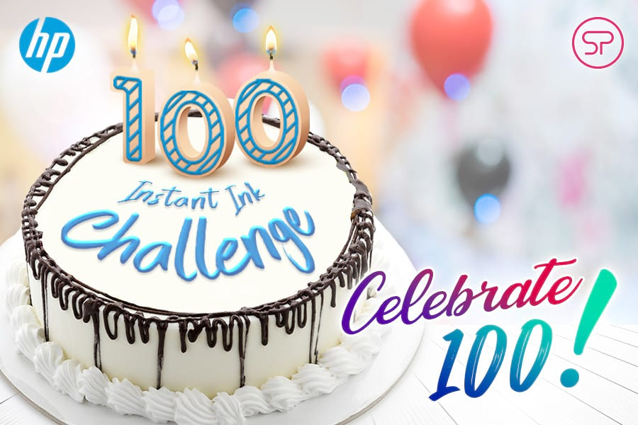 HP Instant Ink Challenge - Celebrate 100!