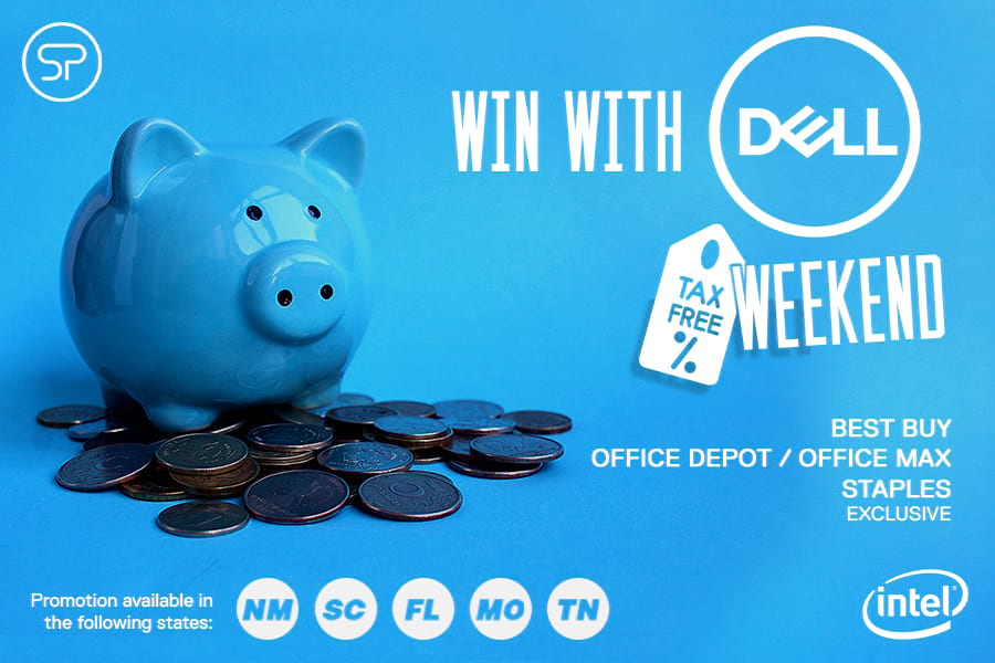 Win with DELL Tax Free Weekend